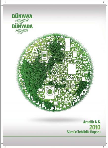 Arçelik A.Ş. Sürdürülebilirlik Raporu 2010