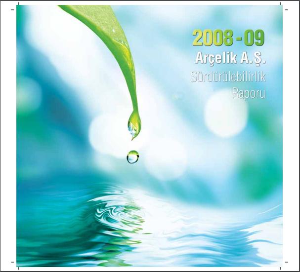 Arçelik A.Ş. Sürdürülebilirlik Raporu 2008-2009