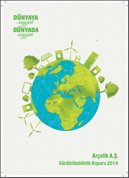 Arçelik A.Ş. Sürdürülebilirlik Raporu 2014