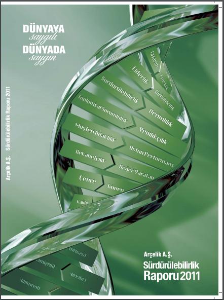 Arçelik A.Ş. Sürdürülebilirlik Raporu 2011