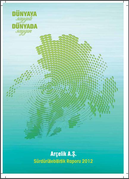 Arçelik A.Ş. Sürdürülebilirlik Raporu 2012