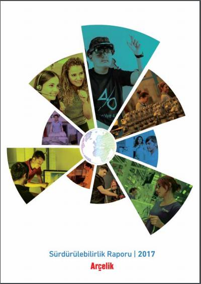 Arçelik A.Ş. Sürdürülebilirlik Raporu 2017