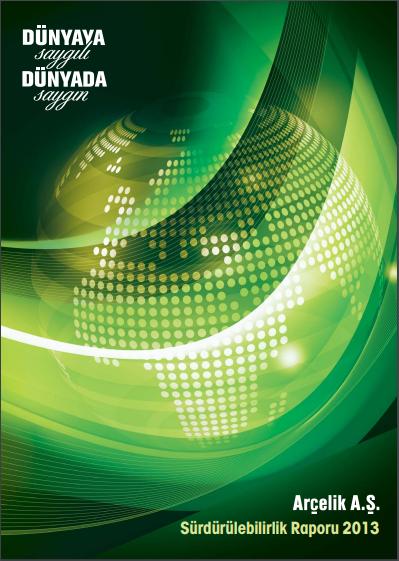 Arçelik A.Ş. Sürdürülebilirlik Raporu 2013