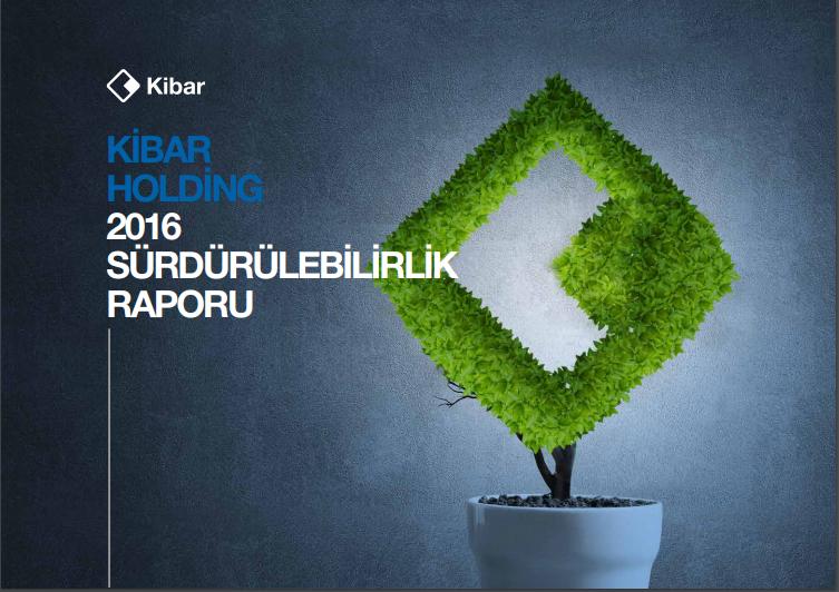 Kibar Holding Sürdürülebilirlik Raporu 2016