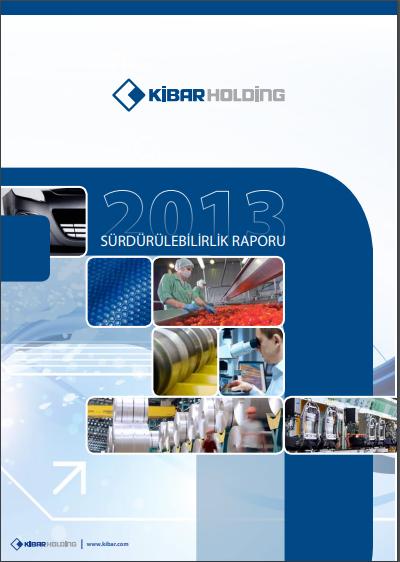 Kibar Holding Sürdürülebilirlik Raporu 2013