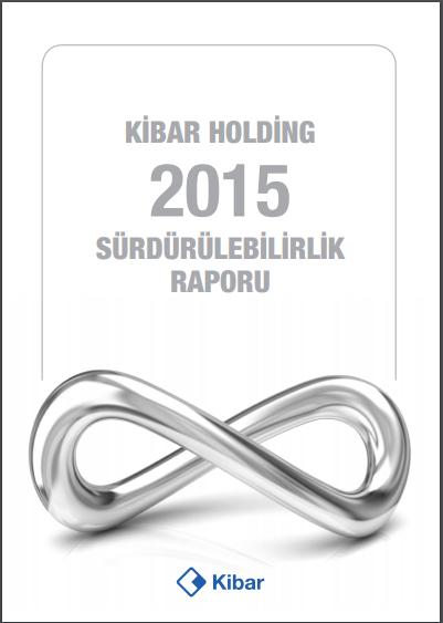 Kibar Holding Sürdürülebilirlik Raporu 2015