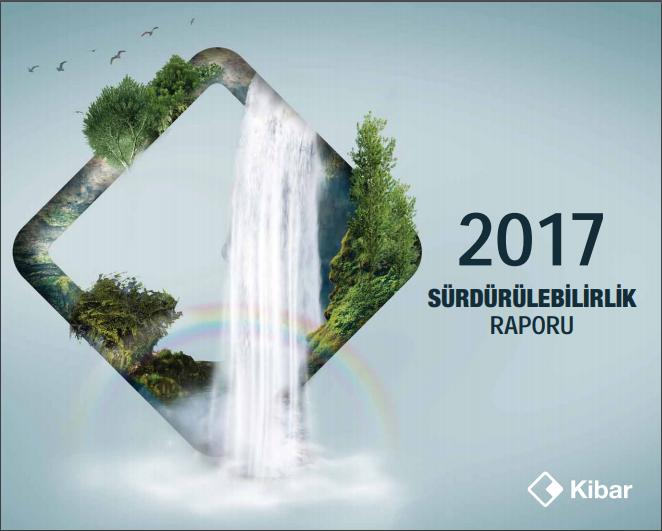Kibar Holding Sürdürülebilirlik Raporu 2017