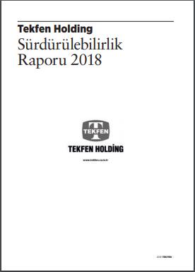 Tekfen Holding Sürdürülebilirlik Raporu 2018