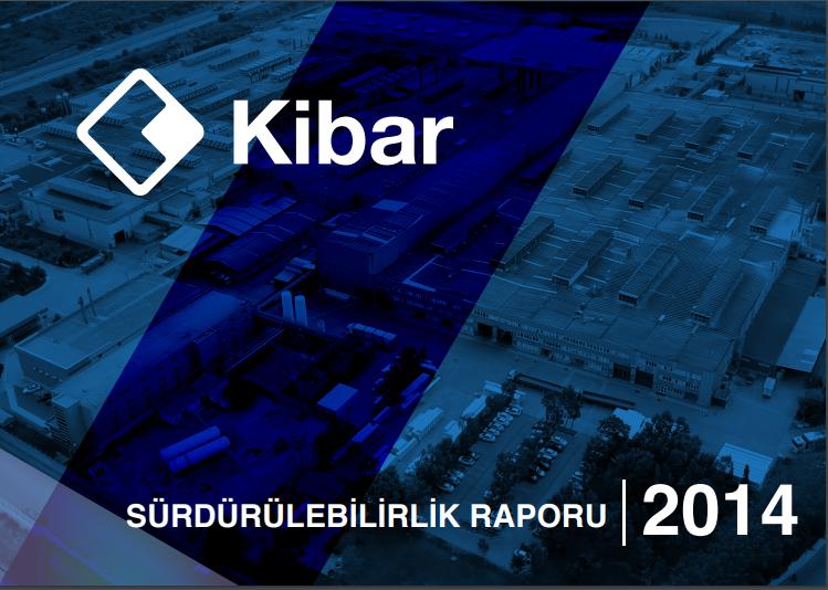 Kibar Holding Sürdürülebilirlik Raporu 2014